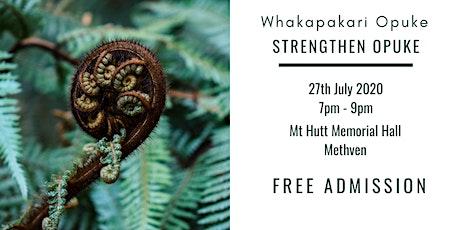Whakapakari Opuke ~ Strengthen Opuke tickets