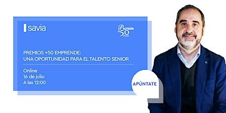 Premios + 50 Emprende: una oportunidad para el talento senior entradas