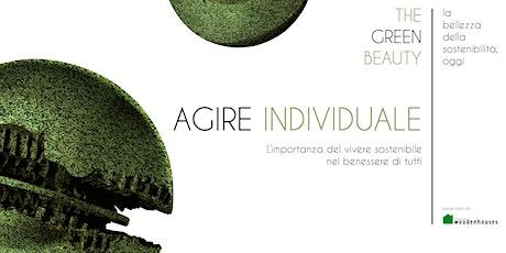The Green Beauty | Agire individuale biglietti