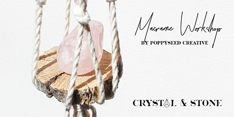 Macrame Crystal and Plant Hanger Workshop Perth tickets