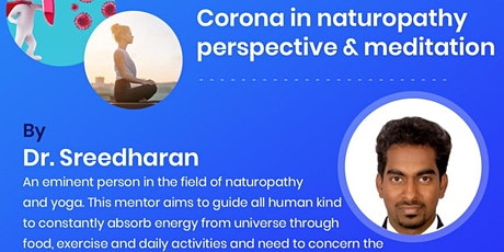 Corona in Naturopathy Perspective with Free Meditation session tickets