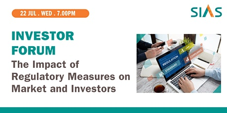 Investor Forum: The Impact of Regulatory Measures on Market and Investors tickets