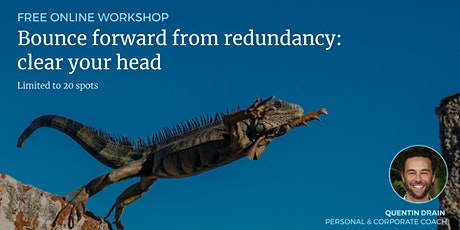 Online Workshop. Bounce forward from redundancy: clear your head tickets