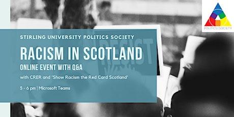 Racism in Scotland tickets