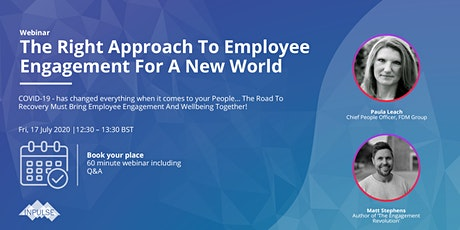 The Right Approach To Employee Engagement For A New World tickets