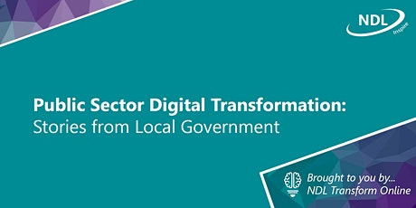 Public Sector Digital Transformation: Stories from Local Government (Aug) tickets