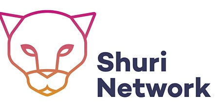 The Shuri Network & The Health Foundation Webinar Series tickets