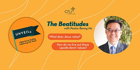 UNVEILx: eXperience God by eXploring His Word [The Beatitudes] tickets