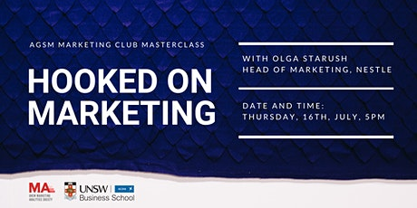 Hooked on Marketing - AGSM Marketing Club Masterclass tickets