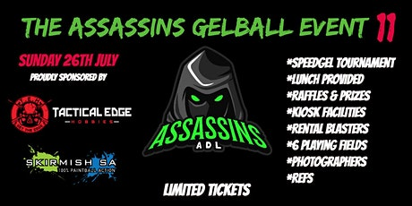The Assassins Gelball Event #11 tickets