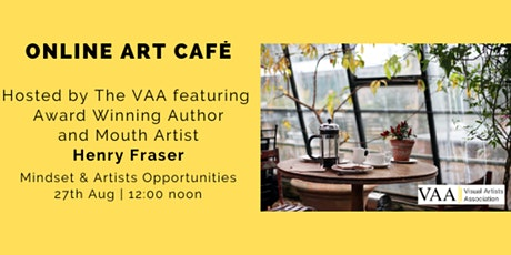 The VAA Art Café Featuring Henry Fraser tickets