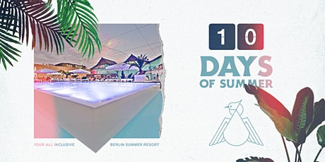 10 Days Of Summer / Haubentaucher - your all-inclusive Berlin summer resort Tickets
