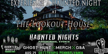 Haunted Nights Paranormal Events at The Historic Lookout House tickets