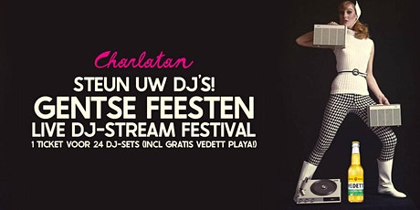 Gentse feesten Live Dj-Stream festival (incl gratis Vedett) tickets