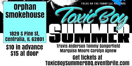 Focus on the Funny LLC Toxic Boy Summer Centralia tickets