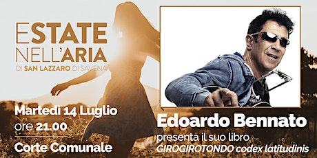 Edoardo Bennato presenta il suo libro Girogirotondo. Codex latitudinis tickets