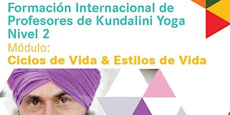 KRI Kundalini Yoga Nivel 2- Seminario de Ciclos de Vida y Estilos de Vida entradas