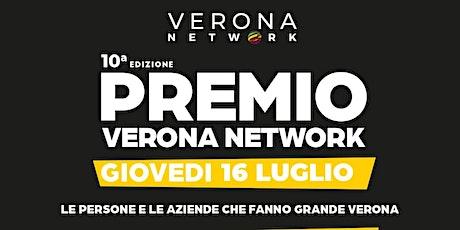 PREMIO VERONA NETWORK - 10ª EDIZIONE biglietti