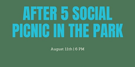After 5 Social: Let's Picnic in the Park tickets