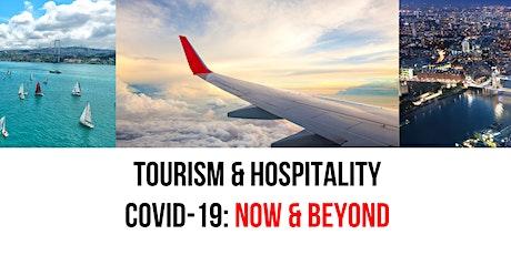 Webinar: TOURISM & HOSPITALITY - COVID19: NOW & BEYOND tickets