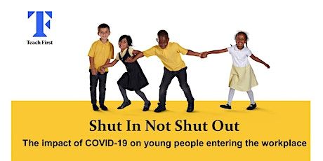 Exploring the Impact of COVID-19 on Young People Entering the Workplace tickets