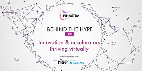 Behind the Hype LIVE: Innovation & accelerators thriving virtually tickets