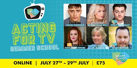Acting for TV | Summer School | ONLINE tickets
