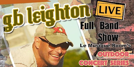GB Leighton full band show! tickets