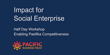 AUCKLAND | Social Enterprise Impact - Developing a Strong Funding Strategy tickets