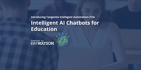 Intelligent AI Chatbots for Higher Education in India tickets
