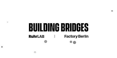 Building Bridges #1: Healthtech - Final Pitch tickets