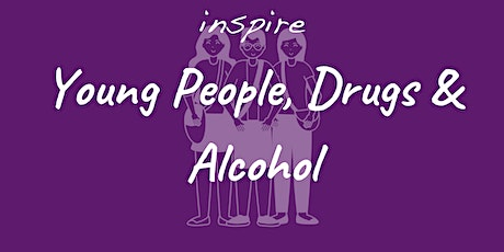 Young People, Drugs & Alcohol (Half day training) tickets