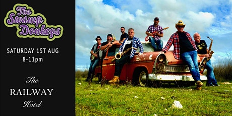 The Swamp Donkeys Live at the RAILWAY HOTEL 1 Aug 2020  8-11pm tickets