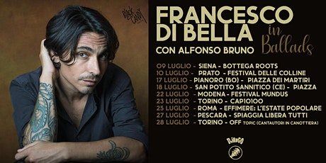 """FRANCESCO DI BELLA """"BALLADS"""" IN DUO ACUSTICO biglietti"""