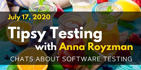 Friday Funday: Tipsy Testing with Anna Royzman tickets