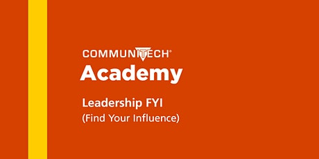 Communitech Academy: Leadership FYI (Find Your Influence) - Fall 2020 tickets