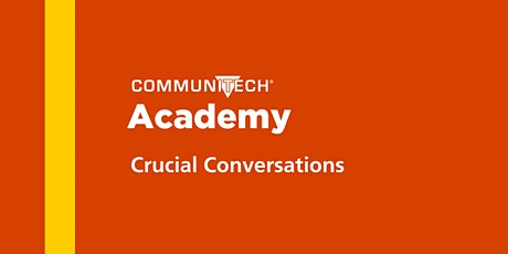 Communitech Academy: Crucial Conversations - Fall 2020 tickets