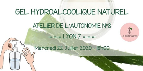 Atelier : Faire son gel hydroalcoolique naturel maison tickets