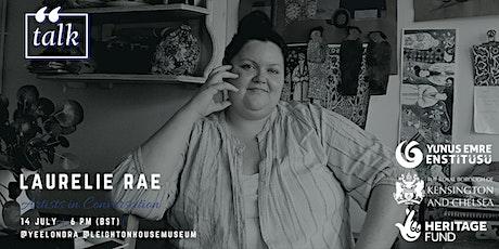 Artists in conversation: Laurelie Rae tickets