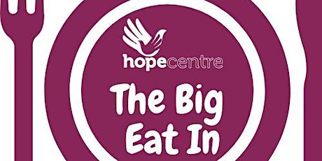 Northampton Hope Centre  Big Eat In tickets