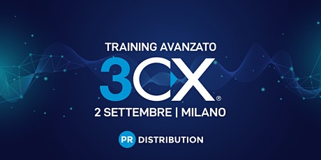 Training Avanzato 3CX - Milano tickets