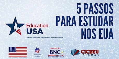 5 Passos para Estudar nos EUA - EducationUSA ingressos