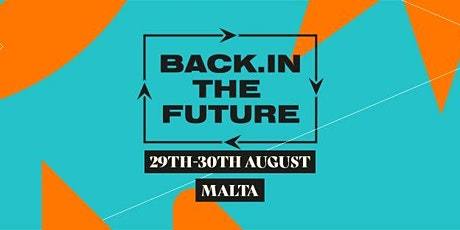 Back In The Future Festival - Malta tickets