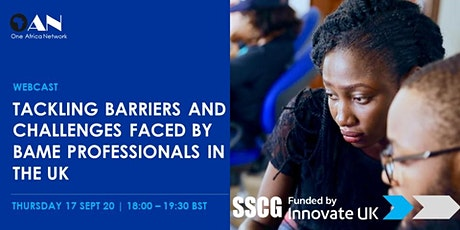 Tackling Barriers and Challenges Faced by BAME Professionals in the UK tickets