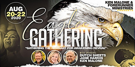 Eagle's Gathering with Dutch Sheets, Jane Hamon, Ken Malone tickets