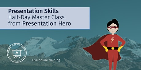 Presentation Skills Half Day Master Class from Presentation Hero tickets