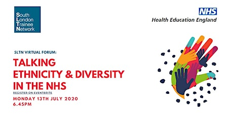 SLTN Virtual Forum: Talking ethnicity and diversity in the NHS tickets