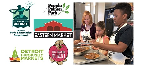 Eastern Market Virtual Kids Cooking Program tickets