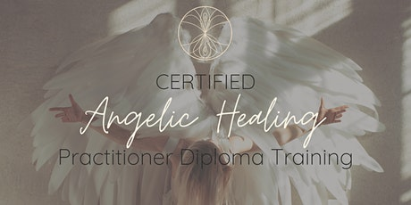 Certified Accredited Angelic Healing Practitioner Online Training November tickets