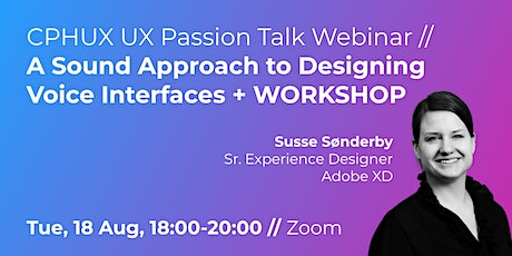 UX Passion Talk / A Sound Approach to Designing Voice Interfaces + WORKSHOP tickets